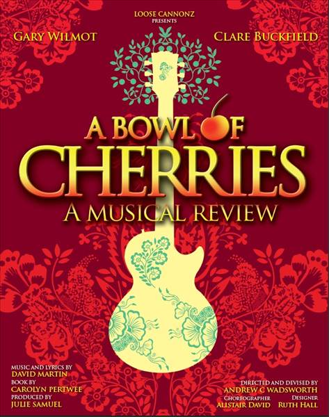 A Bowl Of Cherries Charing Cross Theatre