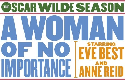 A Woman Of No Importance at Vaudeville Theatre, London