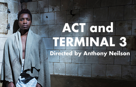 Act/Terminal 3 Tickets