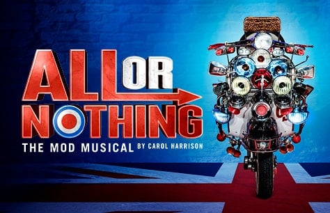 All Or Nothing – The Mod Musical at Arts Theatre, London