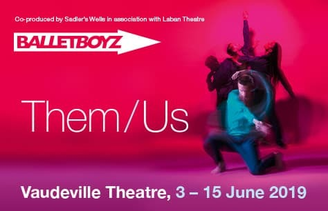 BalletBoyz: Them/Us Tickets