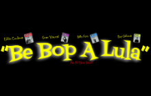 C'mon Everybody! Be Bop A Lula's In Town!