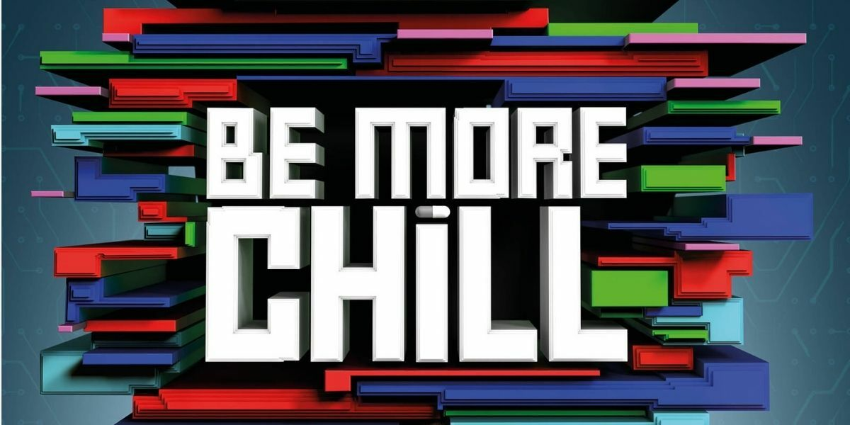 Be More Chill banner image
