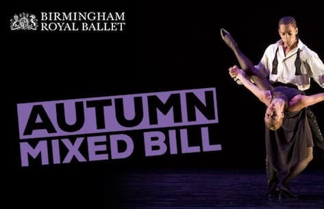 "Image result for ​Birmingham Royal Ballet: Autumn 2019 Mixed Bill ""london theatre direct"""