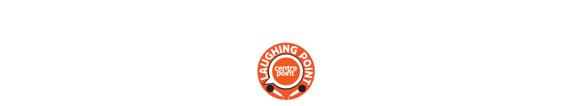 Centrepoint's Laughing Point banner image