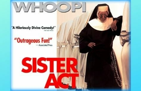 Cinema: Sister Act