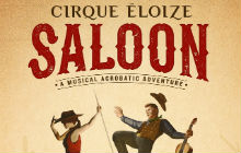 Cirque Éloize — Saloon tickets