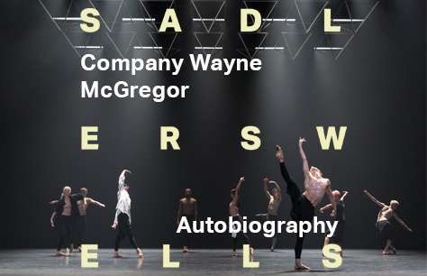Company Wayne McGregor: Autobiography at Sadler's Wells, London