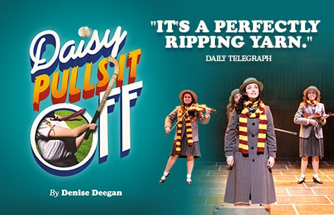 Daisy Pulls It Off at Charing Cross Theatre, London