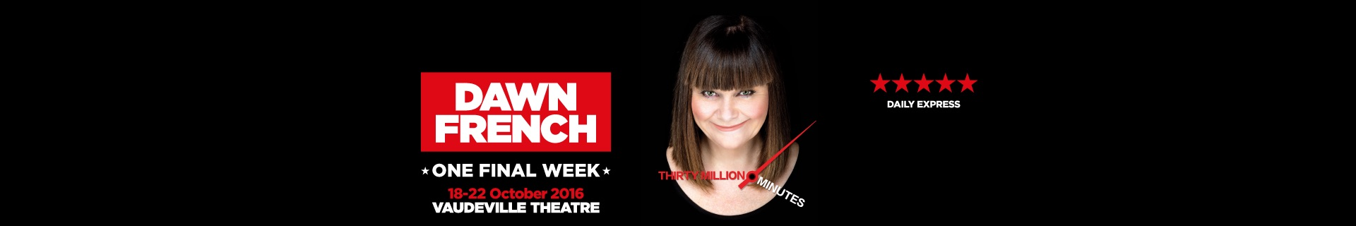 Dawn French: 30 Million Minutes banner image