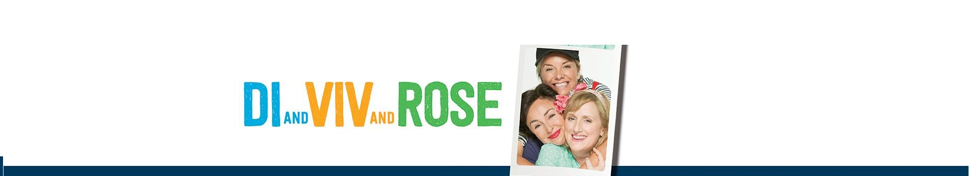 Di And Viv And Rose banner image