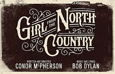 Girl from the North Country in 250 words