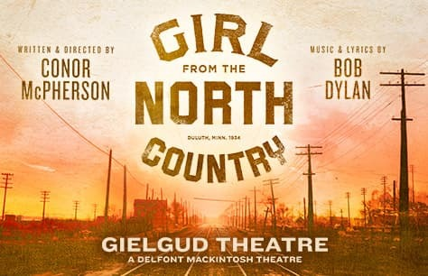 Girl from the North Country<br>• No booking fee