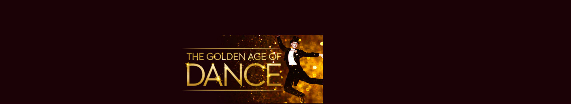 Golden Age of Dance tickets