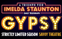 Don't Miss It! Gypsy Transfers To Savoy Theatre 2015