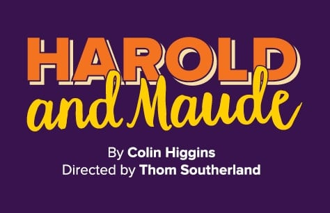 Harold & Maude Tickets