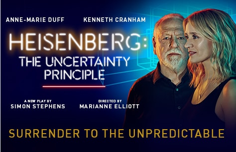 Heisenberg: The Uncertainty Principle at Wyndhams Theatre, London