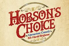Review: Hobson's Choice At The Vaudeville Theatre