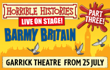 Horrible Histories: Barmy Britain Part Two Set To Return To Garrick Theatre
