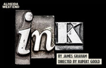 Ink at Duke of Yorks Theatre, London