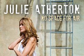 Julie Atherton No Space For Air tickets