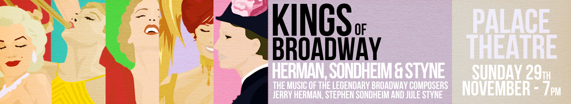 Kings of Broadway tickets London Palace Theatre