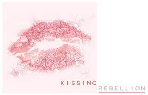 Kissing Rebellion