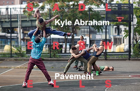 Kyle Abraham- Abraham.In.Motion — Pavement