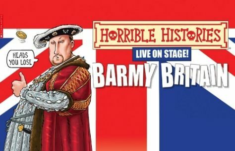 LIVE: Horrible Histories: Barmy Britain Tickets