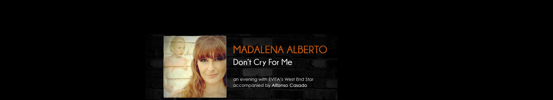 Madalena Alberto: Don't Cry For Me banner image
