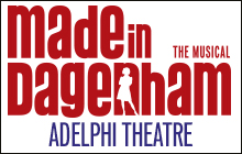 Made in Dagenham Adelphi Theatre Tickets