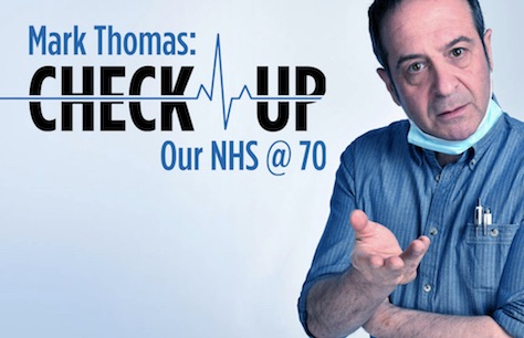 Mark Thomas: Check-Up