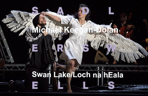 Michael Keegan-Dolan / Teaċ Daṁsa — Swan Lake/Loch na hEala at Sadler's Wells, London