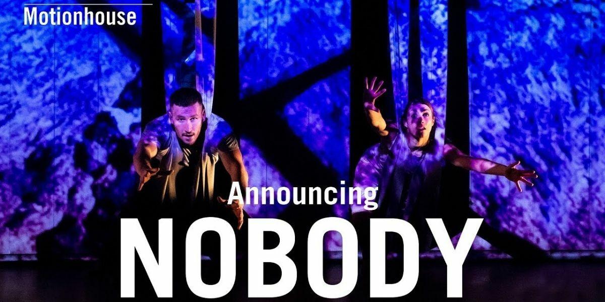 Motionhouse - Nobody banner image