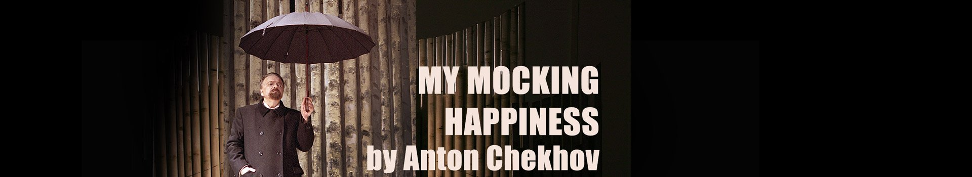 My Mocking Happiness tickets London