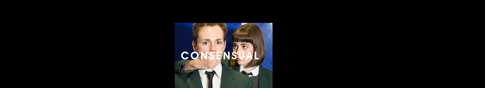 National Youth Theatre Consensual tickets