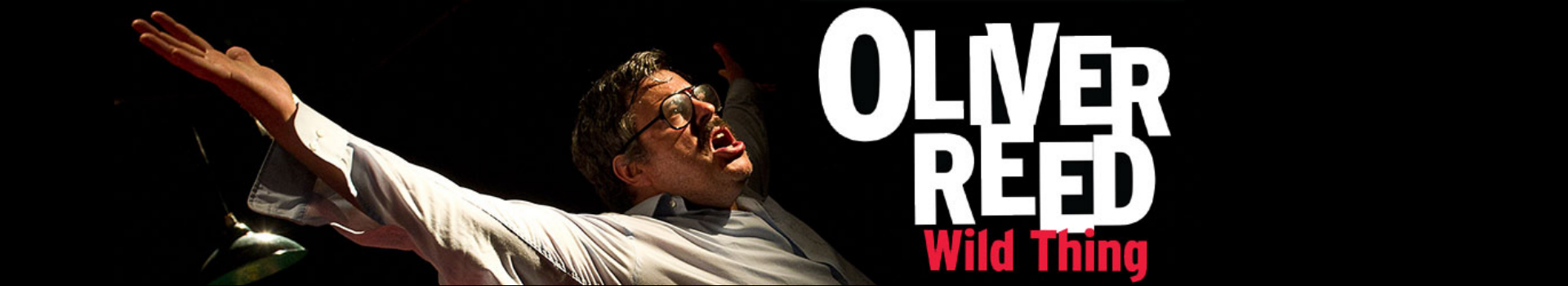 Oliver Reed: Wild Thing banner image