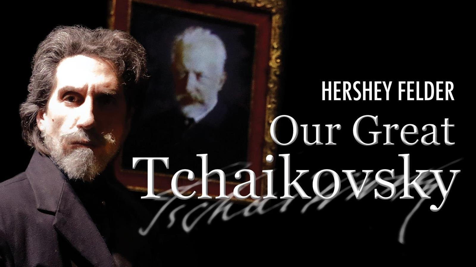 Our Great Tchaikowski tickets