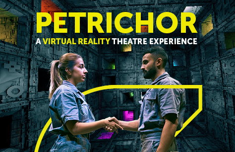 Petrichor: A Virtual Reality Theatre Experience (Online Only)