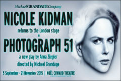 Nicole Kidman Returns To The West End In Photograph 51, Tickets On Sale Now!