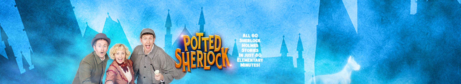 Potted Sherlock tickets