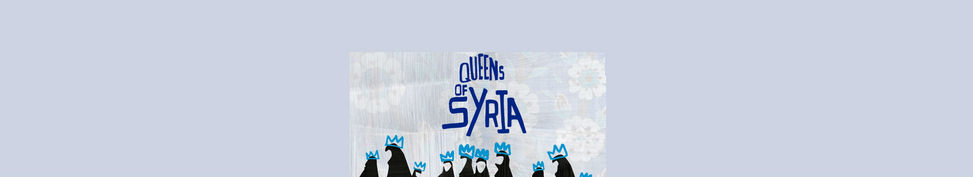 Queens of Syria banner image