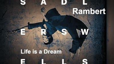 Rambert: Life is a Dream at Sadler's Wells,London