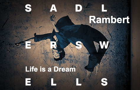 Rambert: Life is a Dream at Sadler's Wells, London