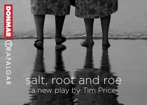 Salt, Root and Roe at Trafalgar Studios, London