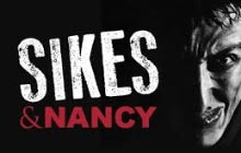Sikes and Nancy, Trafalgar Studios, London