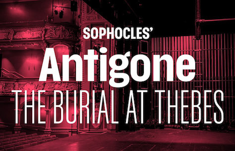Sophocles' Antigone: The Burial at Thebes Tickets