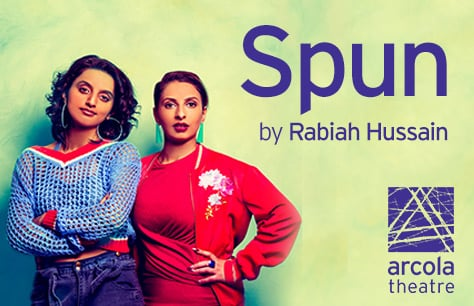 Spun at Arcola Theatre, London