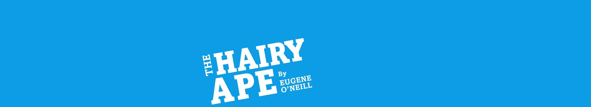 The Hairy Ape tickets London Old Vic Theatre