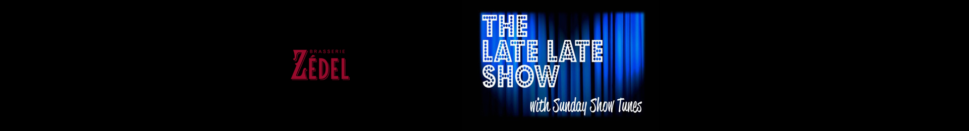 The Late Late Show With Sunday Show Tunes banner image